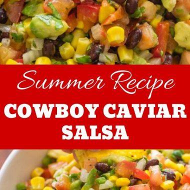Cowboy Caviar Salsa Summer Recipe