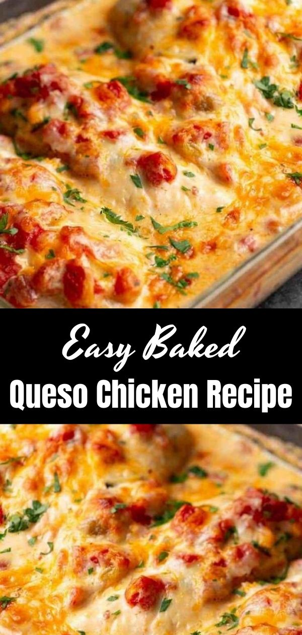 Easy Baked Queso Chicken Recipe (1)