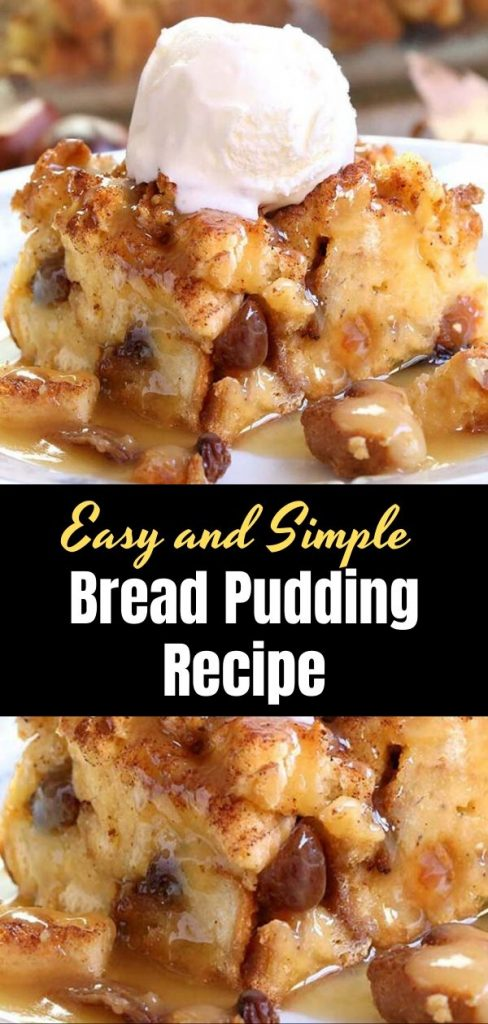 Easy and Simple Bread Pudding Recipe
