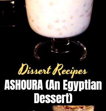 ASHOURA (An Egyptian Dessert) 1