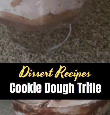 Cookie Dough Trifle 1