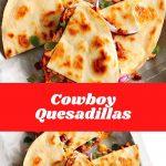 Cowboy Quesadillas #quickrecipes #cheaprecipes #goodrecipes