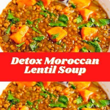 Detox Moroccan Lentil Soup #dinner