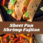 Sheet Pan Shrimp Fajitas #quickrecipes #cheaprecipes #goodrecipes