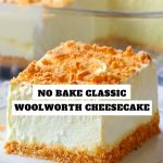 No Bake Classic Woolworth Cheesecake #NoBakeClassic #Woolworth #Cheesecake