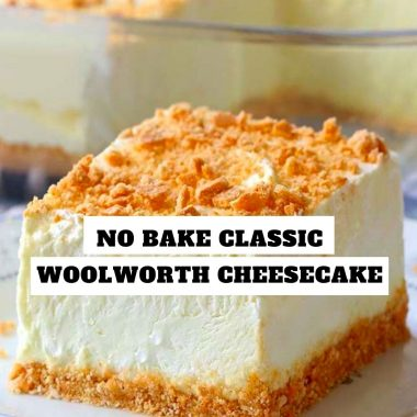 No Bake Classic Woolworth Cheesecake #NoBakeClassic #Woolworth #Cheesecake